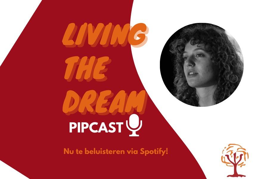 Living the dream PIPcast